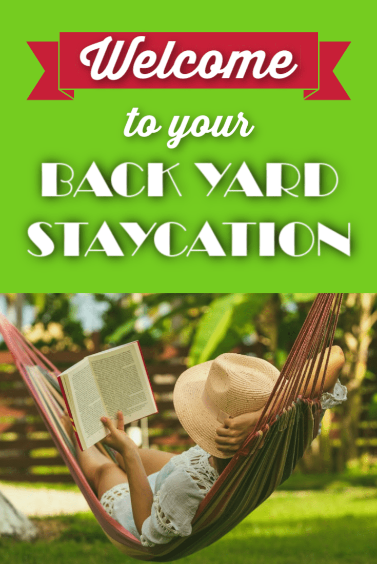 Welcome to Your Frugal Backyard Staycation