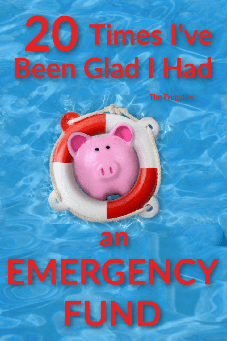20 Times I've Been Glad I Had an Emergency Fund