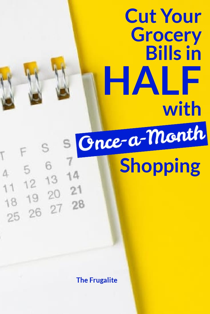 Cut Your Grocery Bills in HALF with Once a Month Shopping