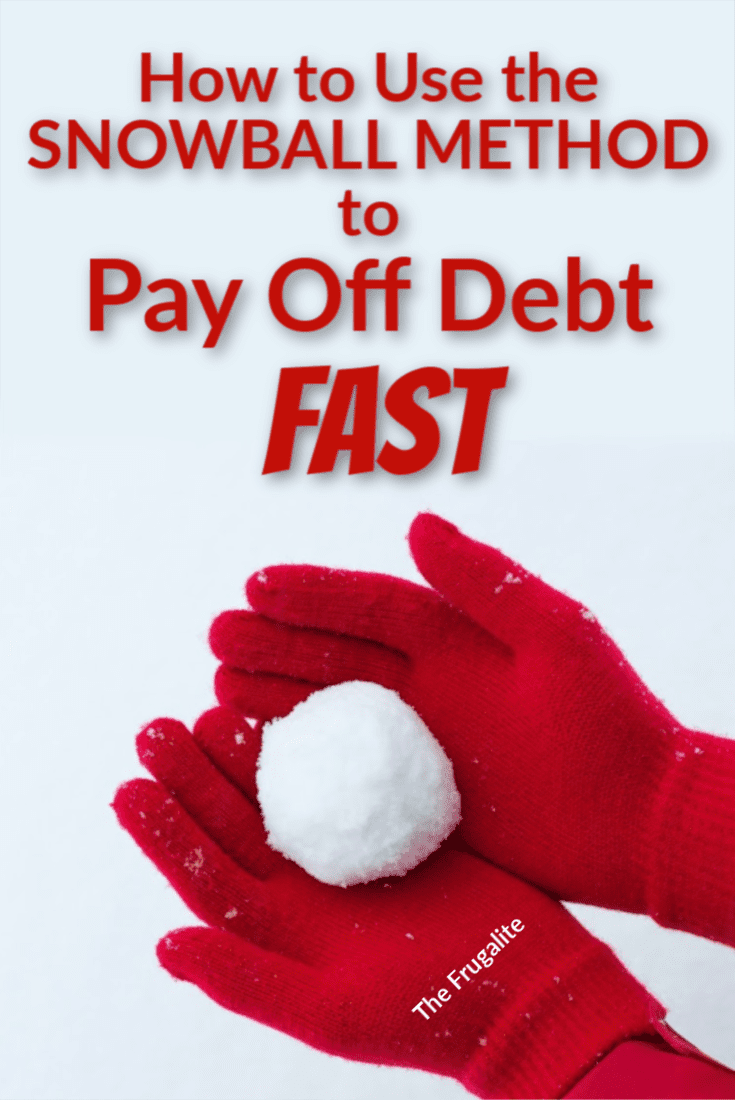 How to Use the Snowball Method to Get Out of Debt FAST