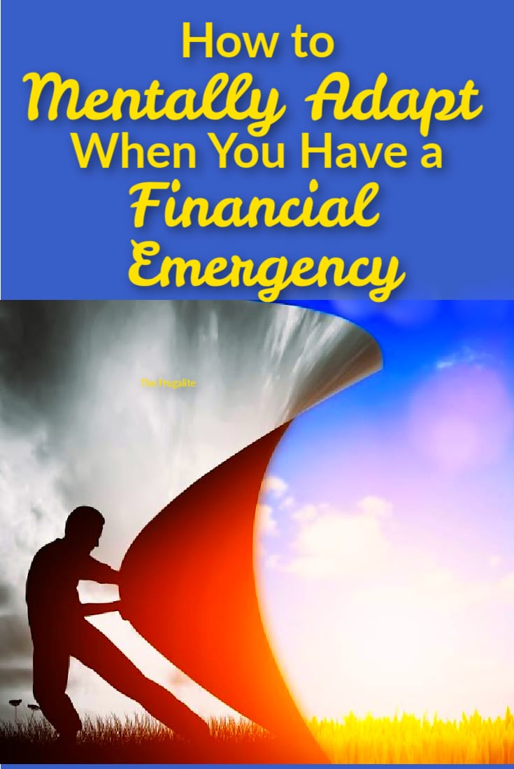 How to Mentally Adapt When You Have a Financial Emergency