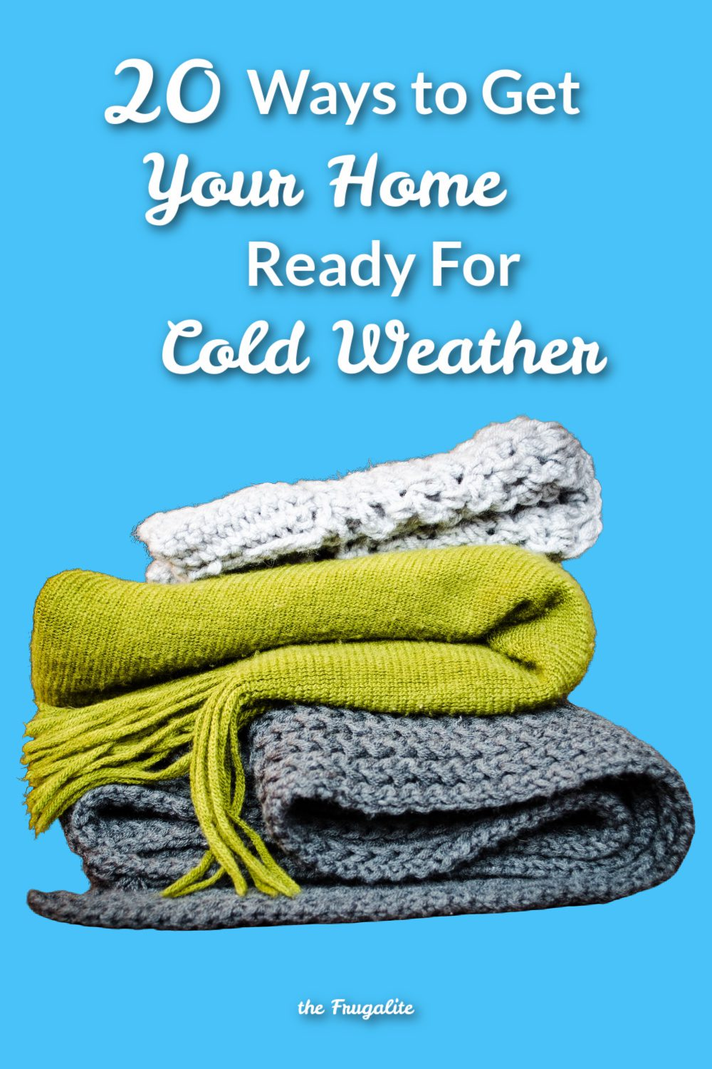 20 Cozy Ways to Get Your Home Ready for Cold Weather