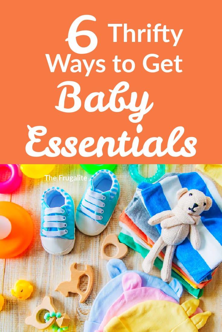 6 Thrifty Ways to Get Baby Essentials