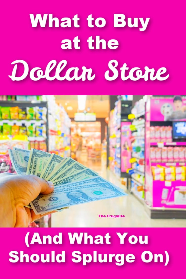 What to Buy at the Dollar Store (And What You Should Splurge On)