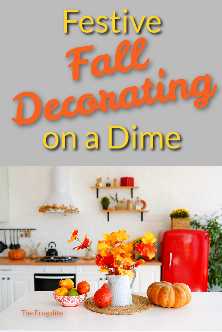 Festive Fall Decorating on a Dime