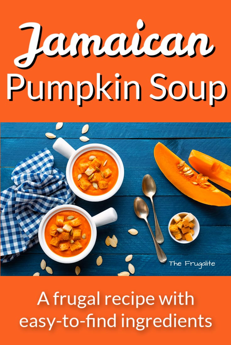 Jamaican Pumpkin Soup: Frugal Recipe