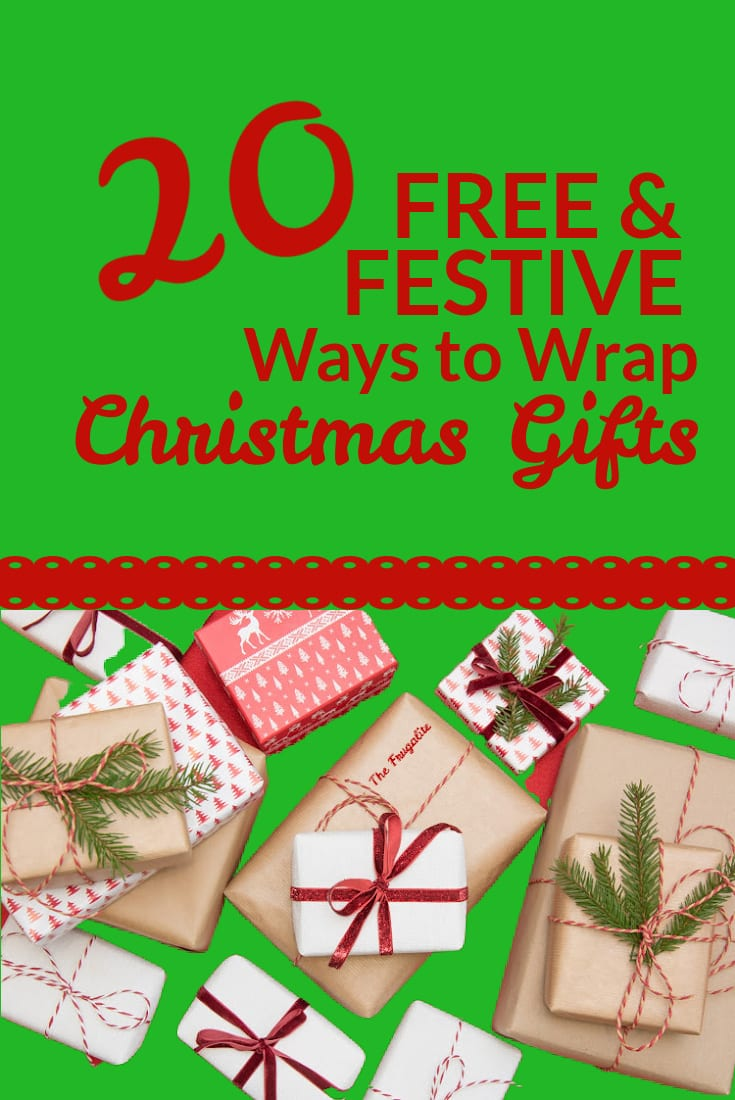 20 FREE and FESTIVE Ways to Wrap Christmas Gifts