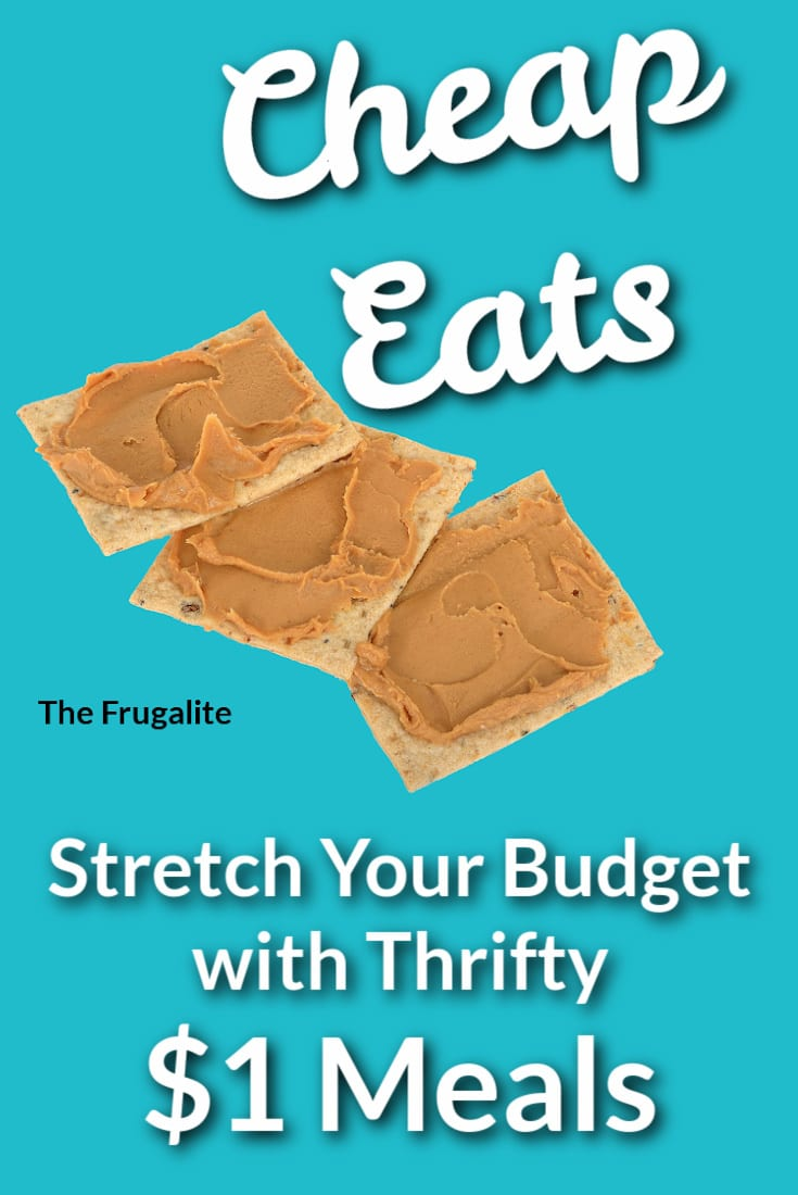 Cheap Eats: Stretch Your Budget with Thrifty $1 Meals