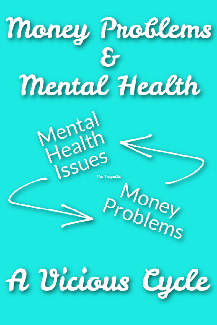 Money and Mental Health: A Vicious Cycle