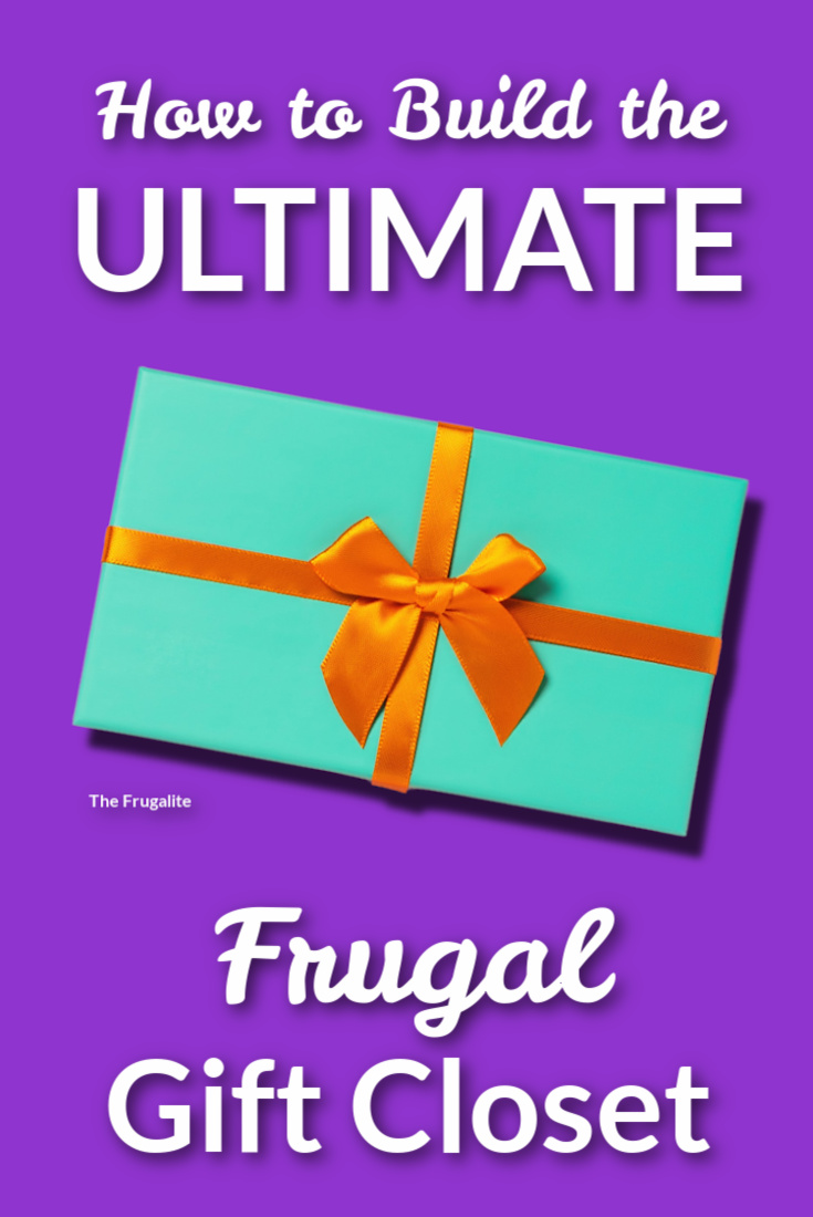 How to Build the Ultimate Frugal Gift Closet