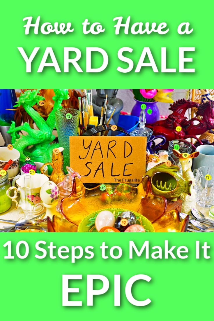How to Have a Yard Sale: 10Steps to Make It EPIC