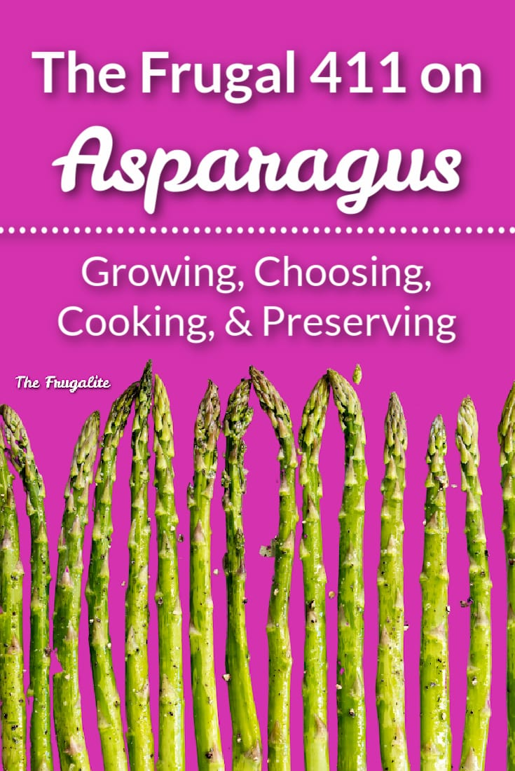 The Frugal 411 on Asparagus (In-Season)
