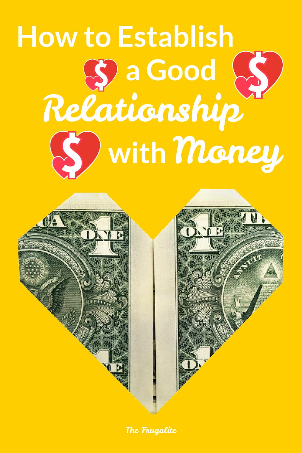 How to Establish a Good Relationship With Money