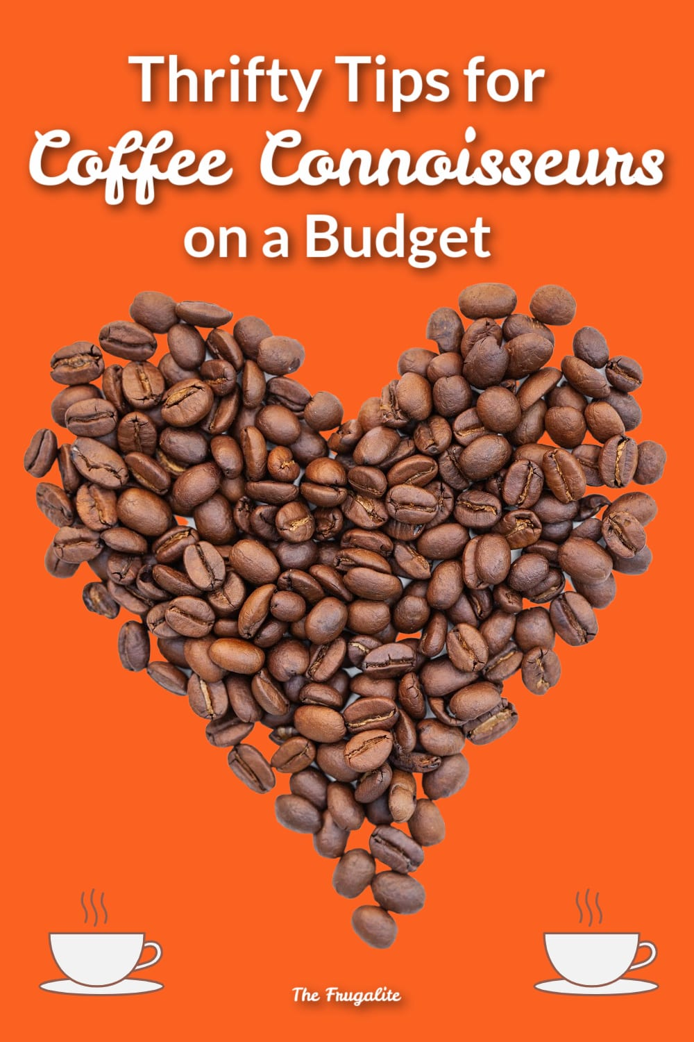 Tips For Coffee Connoisseurs on a Budget