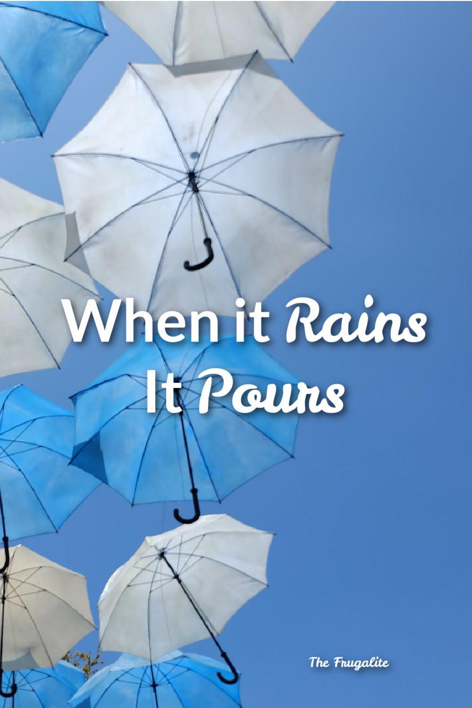 Money Problems: When it Rains, It Pours