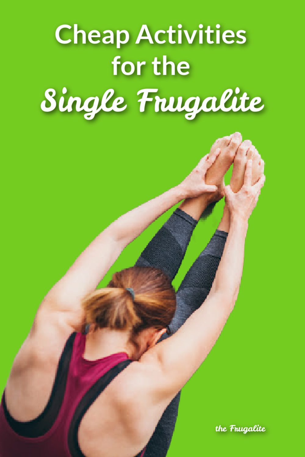 Cheap Activities for the Single Frugalite
