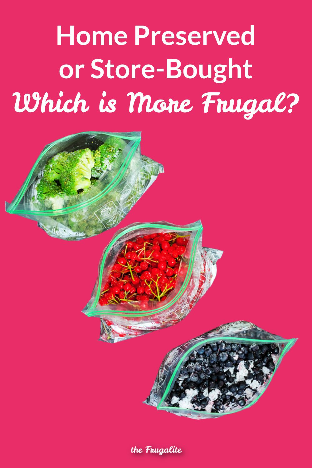 Home Preserved or Store Bought: Which is More Frugal?