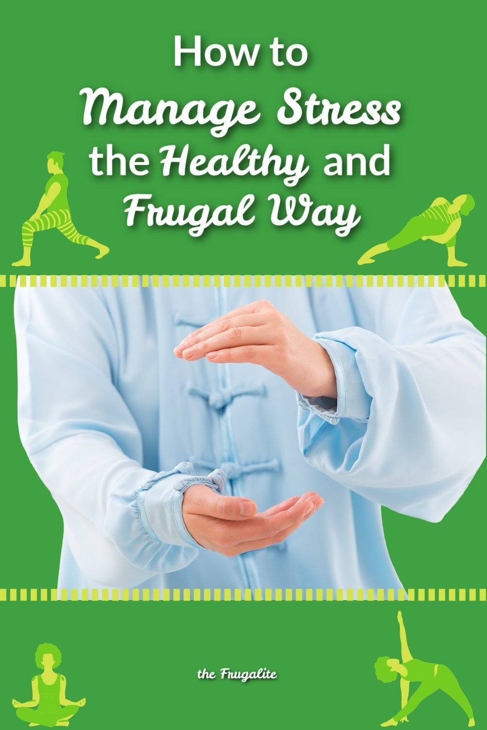 How to Manage Stress the Healthy and Frugal Way