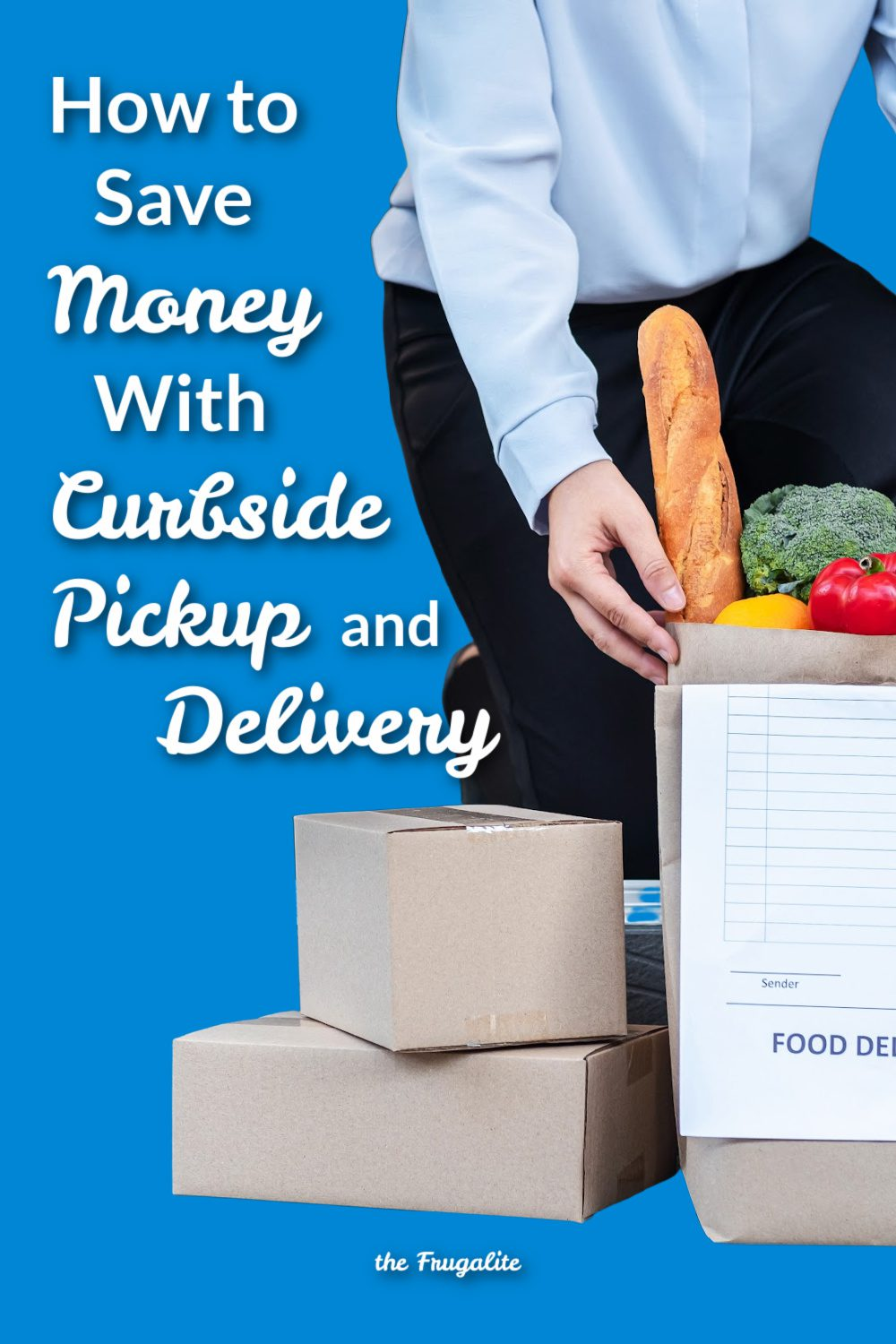 How to Save Money with Curbside Pickup and Delivery (Really)