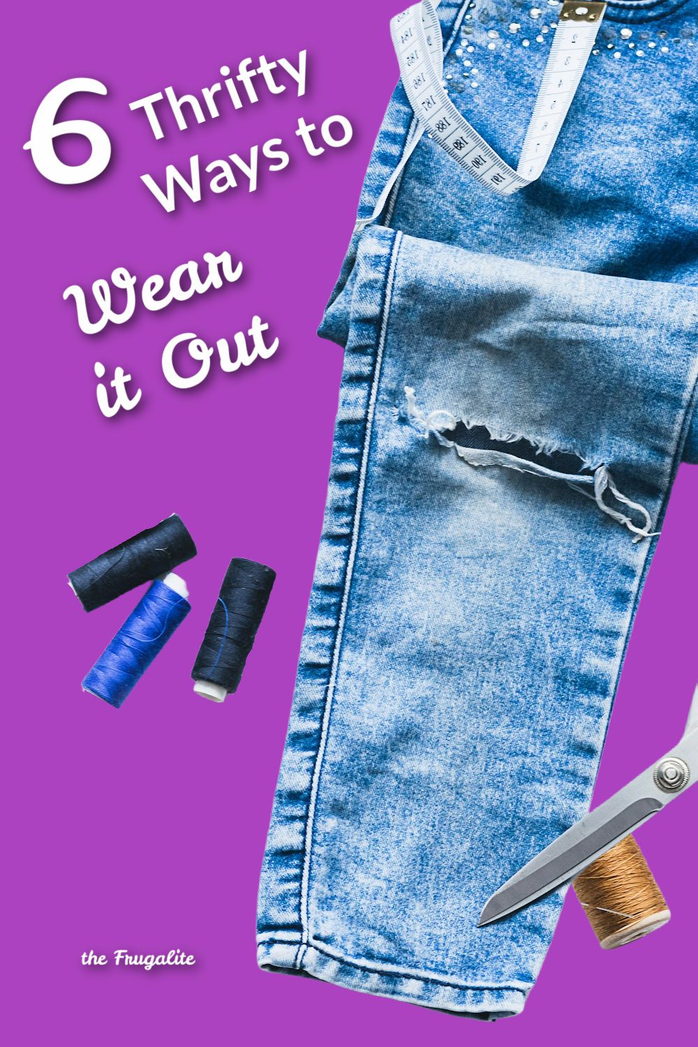 6 Thrifty Ways to Wear It Out