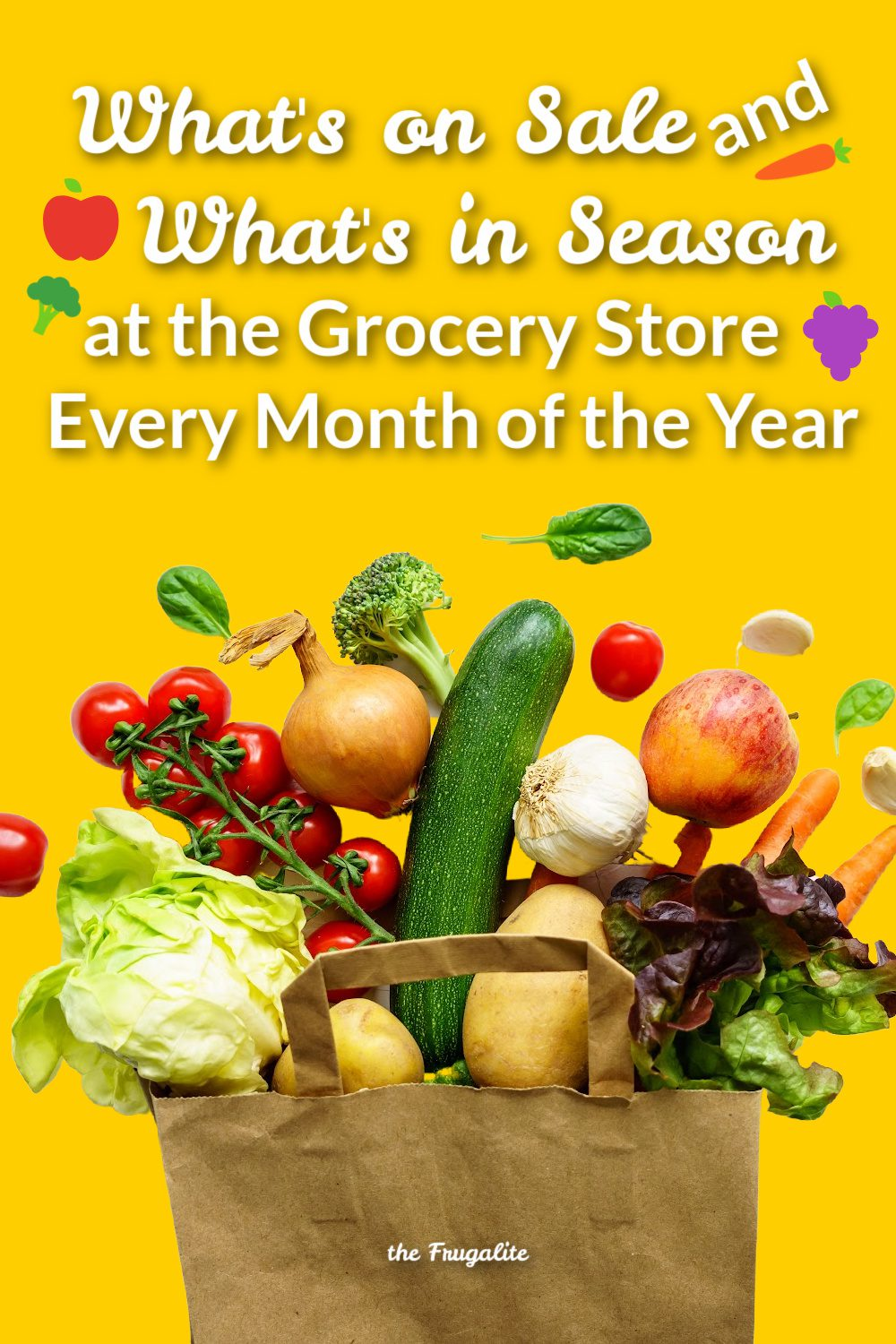 What\'s On Sale and In Season at the Grocery Store Every Month of the Year
