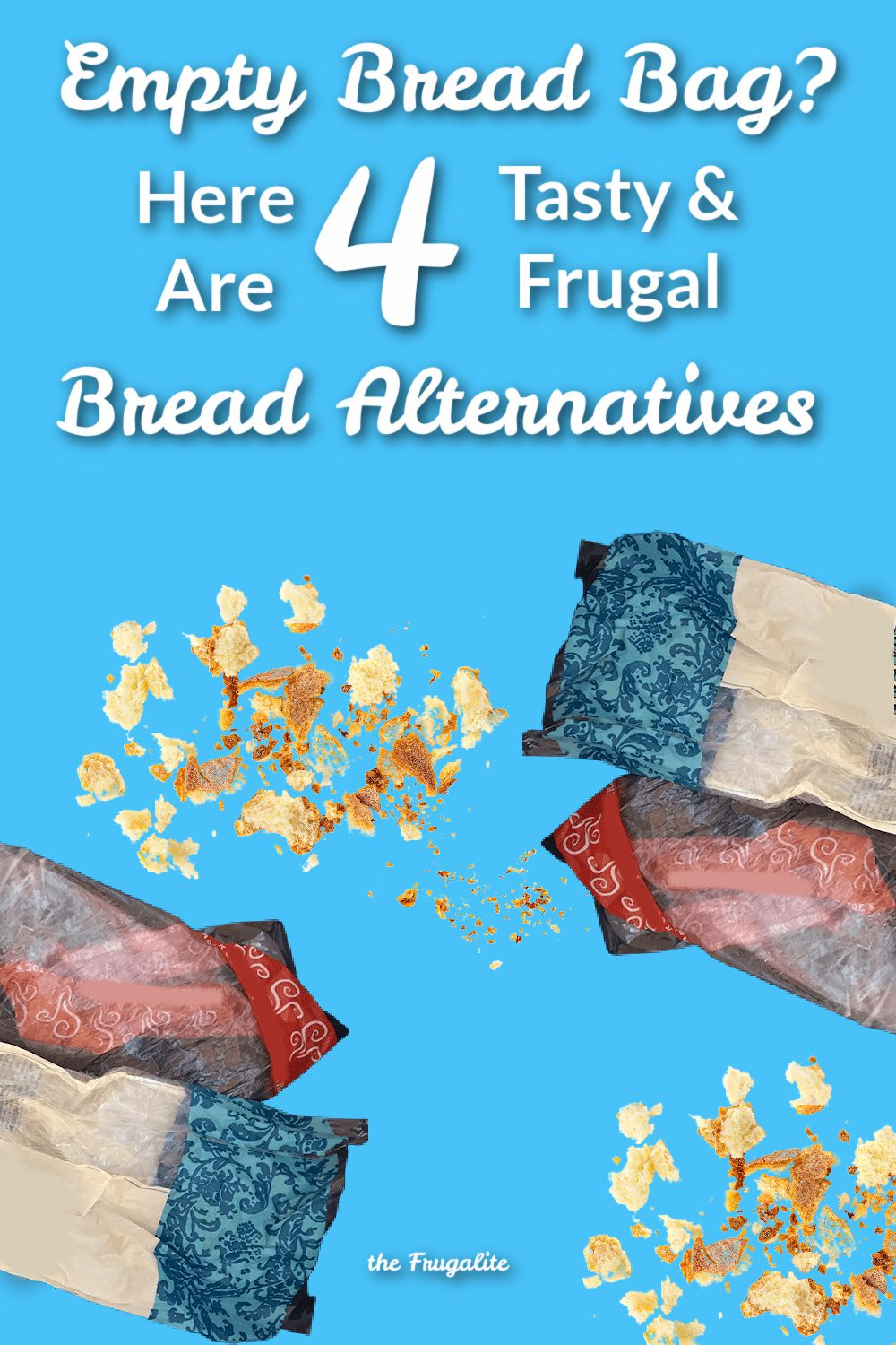 Empty Bread Bag? Here Are 4 Tasty, Frugal Bread Alternatives